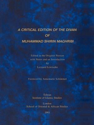 Divan of Muhammad Shirin Maghribi by Muhammad Shirin Maghribi