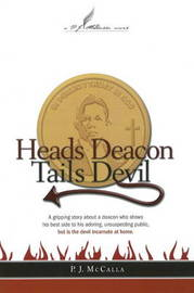Heads Deacon Tails Devil by P.J. McCalla image