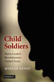 Child Soldiers by Myriam Denov image
