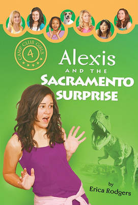 Alexis and the Sacramento Surprise by Erica Rodgers image