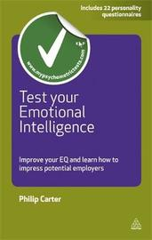 Test Your Emotional Intelligence by Philip J Carter