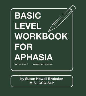 Basic Level Workbook for Aphasia by Susan Howell Brubaker image