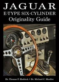 Jaguar E-Type Six-Cylinder Originality Guide by Thomas F. Haddock image