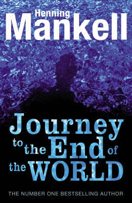 The Journey to the End of the World by Henning Mankell image