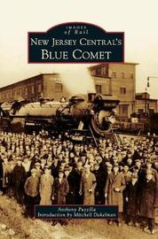 New Jersey Central's Blue Comet by Anthony Puzzilla