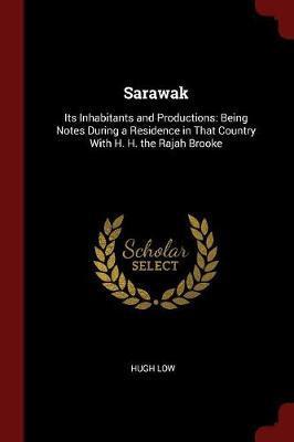 Sarawak by Hugh Low