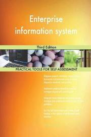 Enterprise Information System Third Edition by Gerardus Blokdyk