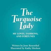 The Turquoise Lady by June Rosenthal