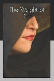 The Weight of Sin by Elizabeth White