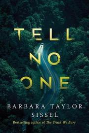 Tell No One by Barbara Taylor Sissel
