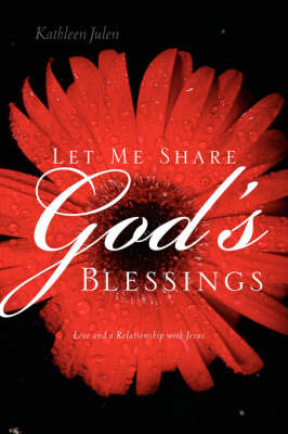 Let Me Share God's Blessings by Kathleen Julen image