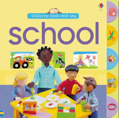 School by Felicity Brooks