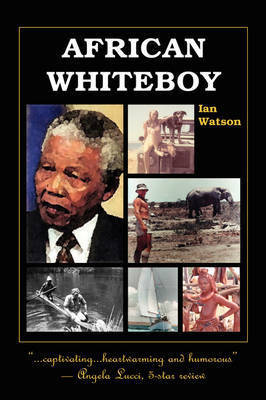 African Whiteboy by Ian Watson