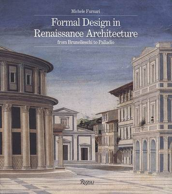 Formal Design in Renaissance Architecture by Michele Furnari
