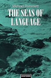 The Seas of Language by Michael Dummett image