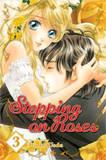 Stepping on Roses: v. 3 by Rinko Ueda