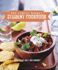 The Really Hungry Student Cookbook by Ryland Peters & Small