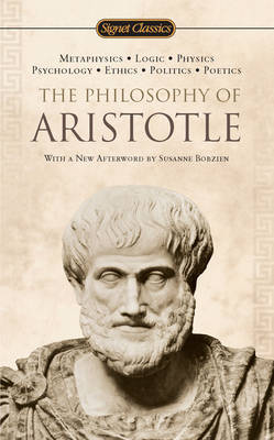 The Philosophy of Aristotle by * Aristotle