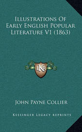 Illustrations of Early English Popular Literature V1 (1863) by John Payne Collier image
