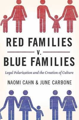 Red Families v. Blue Families by Naomi Cahn image