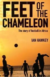 Feet of the Chameleon by Ian Hawkey image