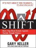 Shift (Paperback) by Gary Keller