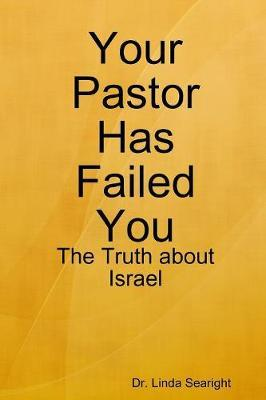 Your Pastor Has Failed You by Dr Linda Searight image