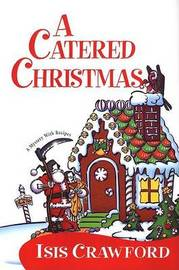 Catered Christmas by Isis Crawford image
