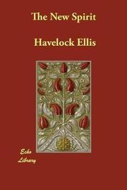 The New Spirit by Havelock Ellis
