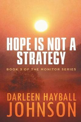 Hope Is Not a Strategy by Darleen Hayball Johnson image