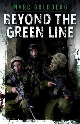 Beyond the Green Line by Marc Goldberg