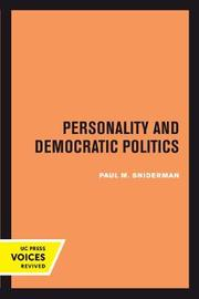 Personality and Democratic Politics by Paul M Sniderman