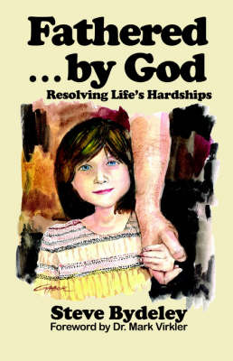 Fathered by God by Steve Bydeley image