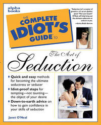 The Complete Idiot's Guide to Seduction by Janet O'Neal image