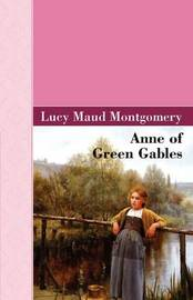 Anne of Green Gables by Lucy Maud Montgomery image