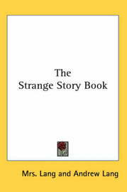The Strange Story Book by Andrew Lang image