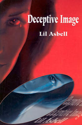 Deceptive Image by Lil Asbell