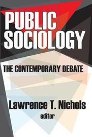 Public Sociology by Lawrence T. Nichols