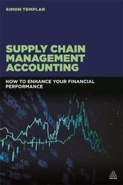 Supply Chain Management Accounting by Simon Templar