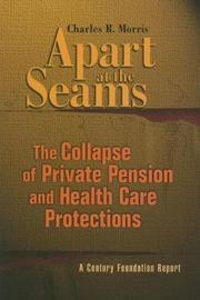 Apart at the Seams by Charles R Morris