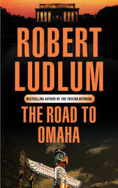 The Road to Omaha by Robert Ludlum image