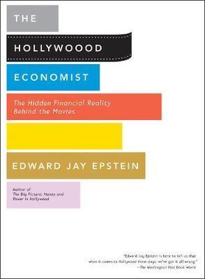 Hollywood Economist by Edward Jay Epstein image