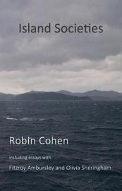 Island Societies by Robin Cohen