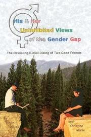 His & Her Uninhibited Views of the Gender Gap by Kevin Smith