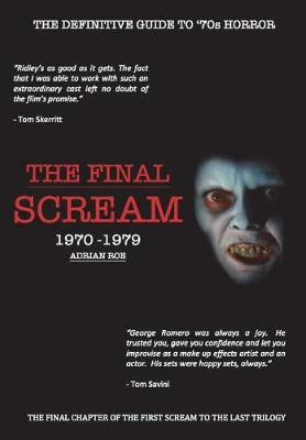 The Final Scream by Adrian Roe