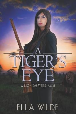 A Tiger's Eye by Vered Ehsani