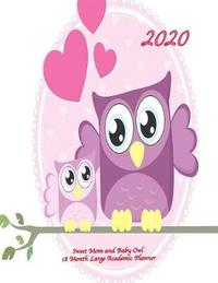 2020 Sweet Mom and Baby Owl 18 Month Large Academic Planner by Laura's Cute Planners