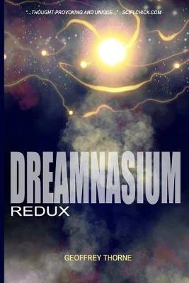 Dreamnasium by Geoffrey Thorne