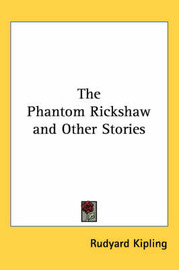 The Phantom Rickshaw and Other Stories by Rudyard Kipling image