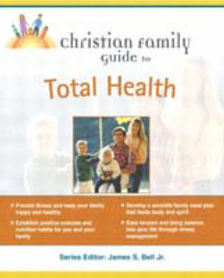 Christian Family Guide to Total Health by Muriel MacFarlane